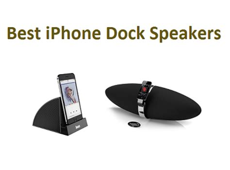 top 10 best iphone dock speakers in 2018 complete guide