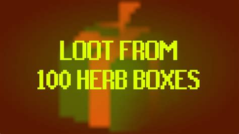herb boxes osrs osrs loot from 100 herb boxes youtube