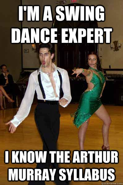 Ballroom Dancing Meme - gets to dance with insanely hot partner checks self out in