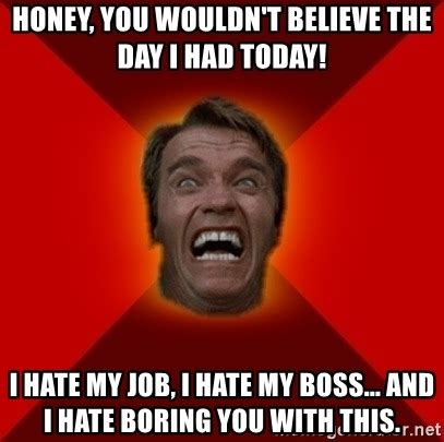 crazy i hate my job meme