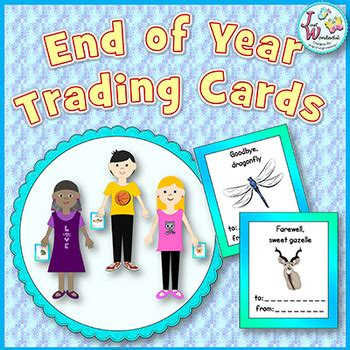 end of year greetings end of the school year activiy trading cards by just wonderful designs