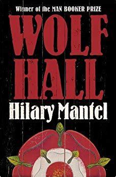 0007230206 wolf hall wolf hall co uk hilary mantel 9780007230204 books