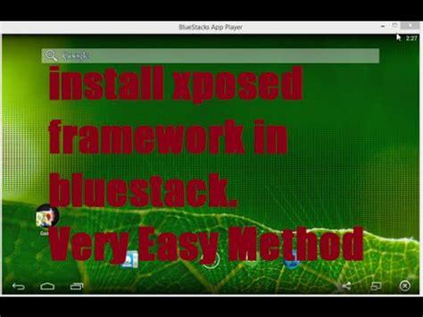 bluestacks xposed framework install xposed framework on bluestacks superuser youtube