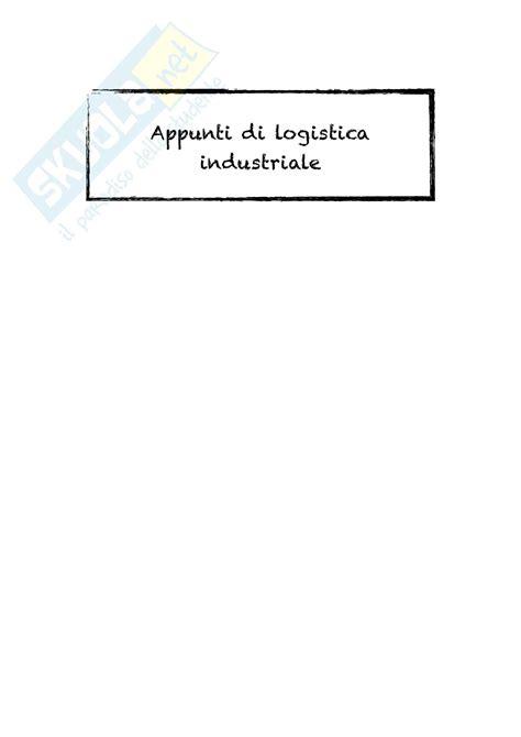 dispensa logistics lezioni appunti di logistica industriale