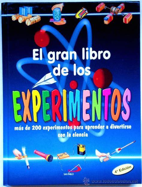 libro el experimento esto el gran libro de los experimentos aprender a di comprar en todocoleccion 33690518