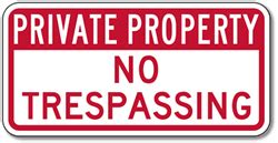 property no trespassing signs available in different colors