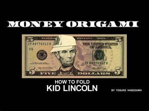 How To Make Paper Feel Like Money - money origami lincoln with cap instructionsmoney origami