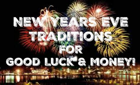 new year special traditions new years traditions for luck money