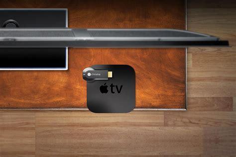 which is better chromecast or apple tv chromecast vs apple tv airplay digital trends