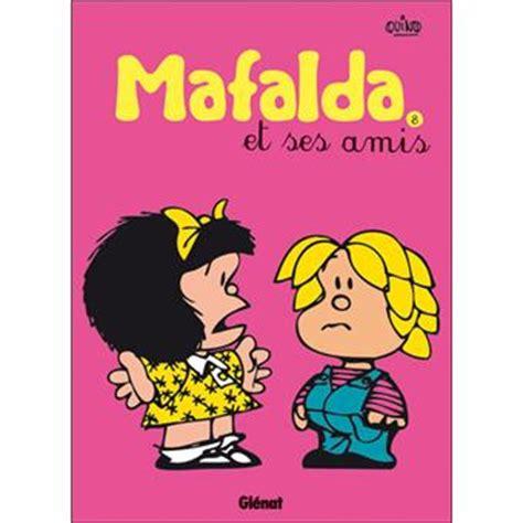 libro mafalda tome 8 mafalda tome 8 mafalda et ses amis quino cartonn 233 livre fnac com
