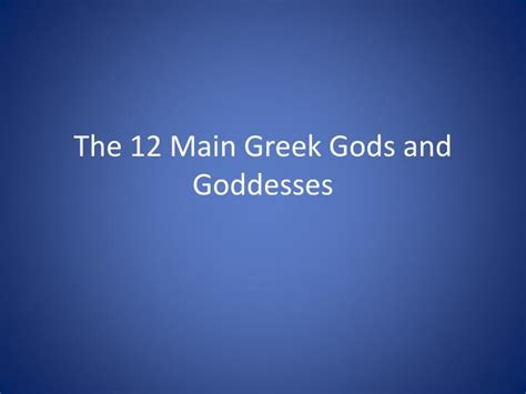 powerpoint tutorial greek ppt the 12 main greek gods and goddesses powerpoint