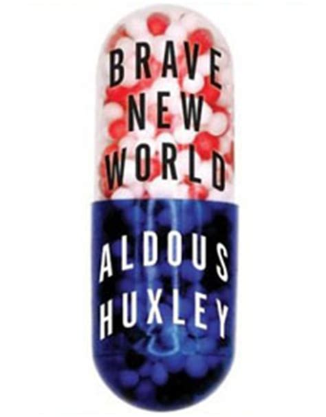 brave new world theme of drugs and alcohol in my book brave new world by aldous huxley
