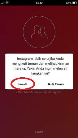 buat akun instagram lewat windows phone cara daftar dan buat akun instagram baru di hp