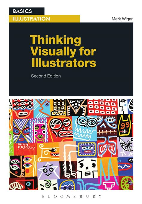 thinking visually for illustrators second edition by bloomsbury publishing issuu