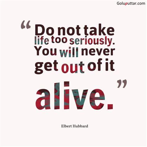 nice funny quote dont  life   goluputtarcom