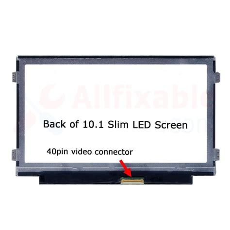 Led 101 Slim 40pin 10 1 quot slim led lcd screen for lenovo end 3 9 2018 5 36 pm