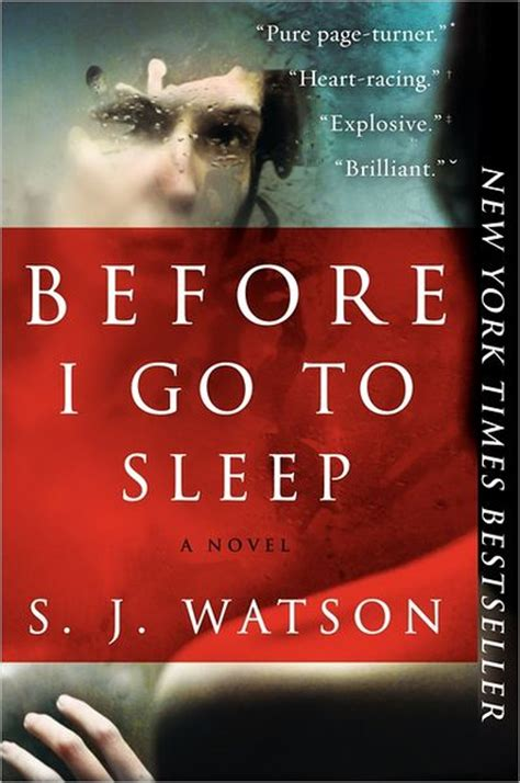 before i go to must read before i go to sleep by s j watson
