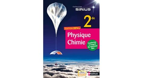 physique chimie sirius 2de 2014 site compagnon editions nathan