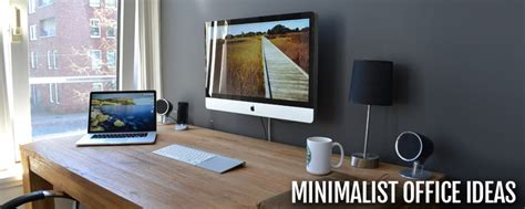 how to create a minimalist home office frances hunt 5 minimalist home office tips to improve productivity