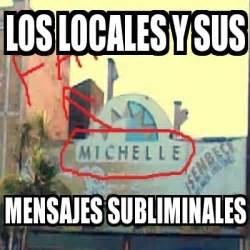 mensajes subliminales usos meme personalizado los locales y sus mensajes