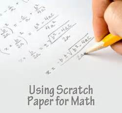Scratch Paper - using scrap paper to solve math problems connections academy