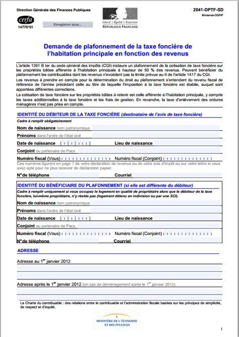 Demande De Dégrevement Taxe Habitation Lettre Cerfa N 176 14770 01 Demande De Plafonnement De La Taxe Fonci 232 Re De L Habitation Principale En