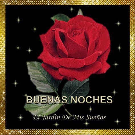 imagenes de buenas noches con rosas buenas noches gif 1000 215 999 flores naturaleza pinterest