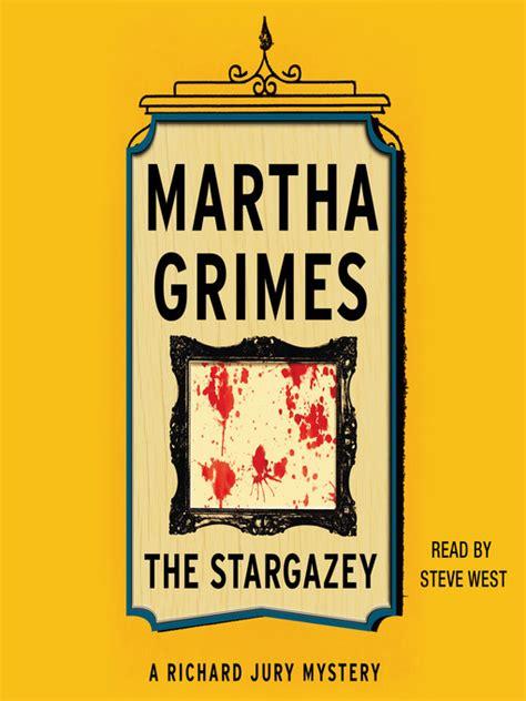 Martha Grimes The Stargazey the stargazey calgary library overdrive