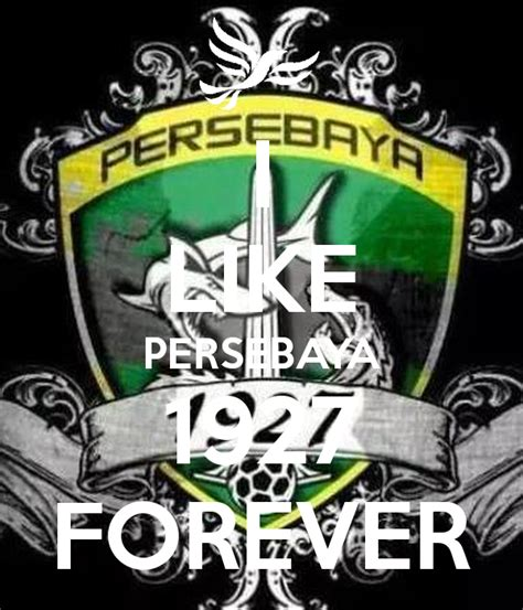 T Shirt Bonek Mbois 1927 i like persebaya 1927 forever keep calm and carry on