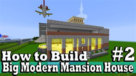 build a mansion minecraft how to build big modern mansion house part 2