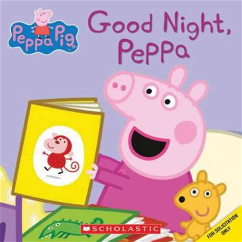 libro peppa pig goodnight peppa good night peppa peppa pig inc scholastic 9780545881326