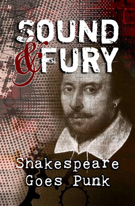 Sound And Fury sound fury shakespeare goes quotidiandose