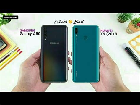 Huawei 4 Vs Samsung Galaxy A50 by Samsung Galaxy A50 Vs Huawei Y9 2019 Comparison Performers Battery Price