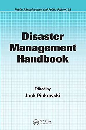 manager s handbook the books disaster management handbook administration and