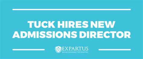 Tuck Mba Admissions by Tuck Hires New Admissions Director