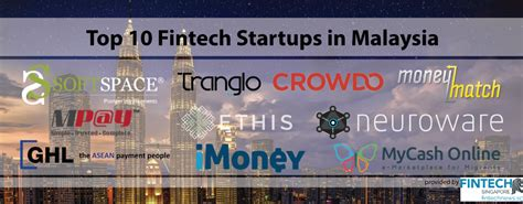 Top Mba In Malaysia by Top 10 Fintech Startups In Malaysia Fintech Singapore