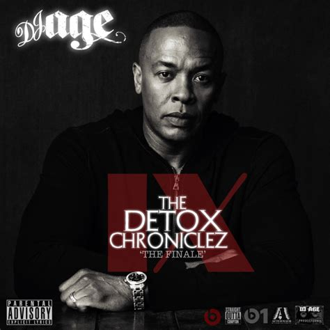 The Detox Doctor by Dr Dre The Detox Chroniclez Vol 9 The Finale Hosted By