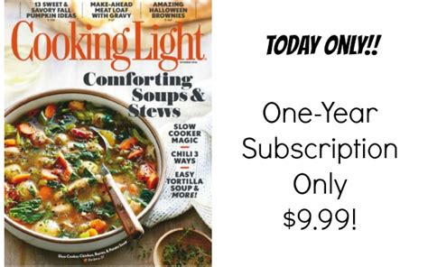 Cooking Light Subscription by Cooking Light Magazine Subscription Only 9 99 Become A