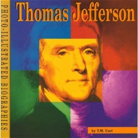 a picture book of jefferson jefferson by t m usel reviews discussion