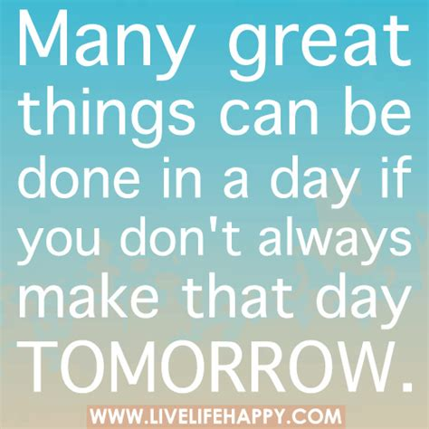 things to do in s day many great things can be done in a day if you don t always