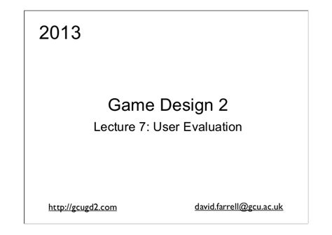 game design lecture game design 2 2013 lecture 11 user feedback in game