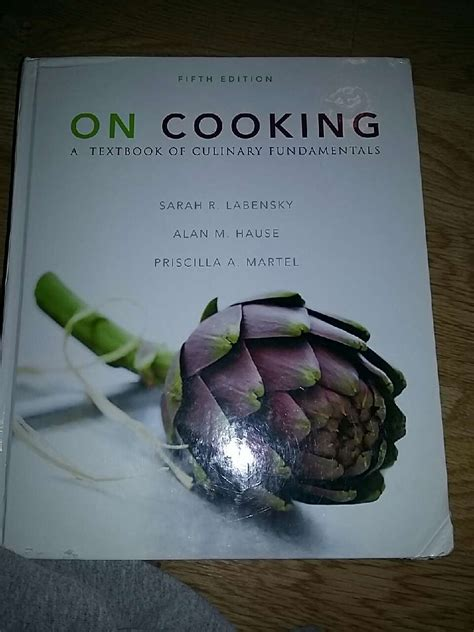 on cooking a textbook of culinary fundamentals 6th edition what s new in culinary hospitality books letgo on cooking a textbook of culinary in mettler ca