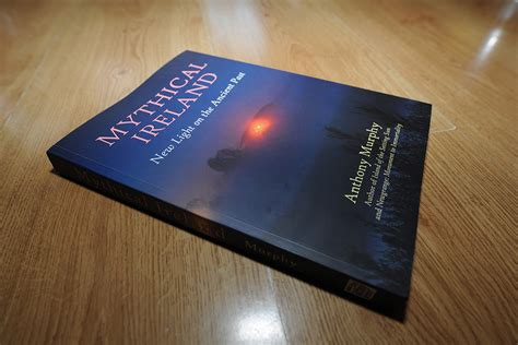 mythical ireland new light on the ancient past books mythical ireland win a copy of mythical ireland
