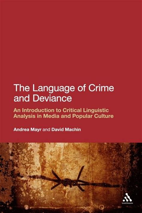 the anthropology of language an introduction to linguistic anthropology books the language of crime and deviance an introduction to