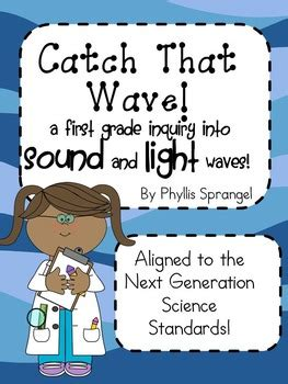 grade light and sound unit catch that wave a grade inquiry into light and