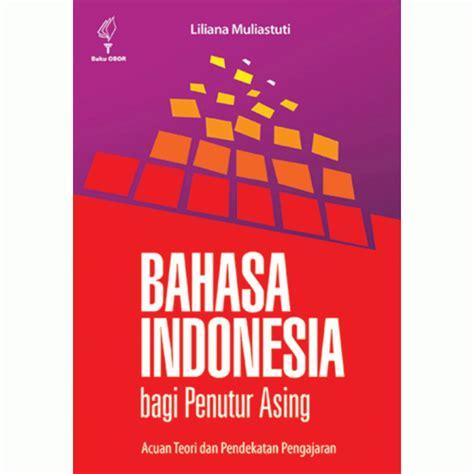 Hukum Orang Asing Diindonesia bahasa indonesia bagi petutur asing