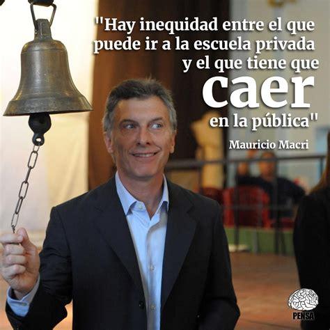 El País Digital | Críticas a Macri por su polémica frase ... Caer En La Escuela Publica
