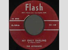 The Jayhawks - My Only Darling / Stranded In The Jungle ... Jayhawks Discogs