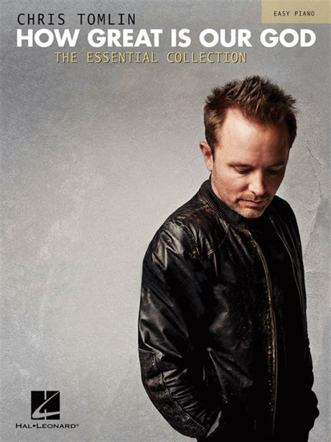 chris tomlin collection books chris tomlin how great is our god the essential collection