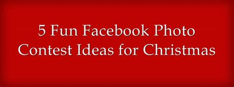 Photography Giveaway Ideas On Facebook - 5 fun facebook photo contest ideas for christmas appsmav